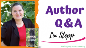 Author Interview (and a Giveaway!): Lin Stepp & Downsizing