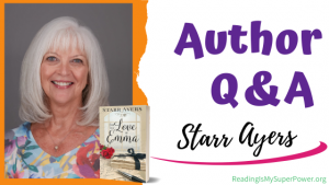 Author Interview (and a Giveaway!): Starr Ayers & For the Love of Emma