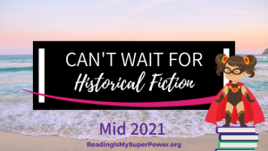 New Releases I'm Excited About: Mid 2021 Historical Fiction
