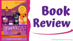 Book Review (and a Giveaway!): Paws for Alarm by Amy Hueston