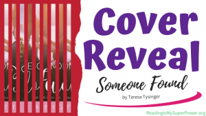 Cover Reveal: Someone Found by Teresa Tysinger