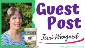 Guest Post (and a Giveaway!): Terri Wangard & The Storm Breaks Forth