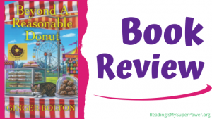 Book Review (and a Giveaway!): Beyond a Reasonable Donut by Ginger Bolton