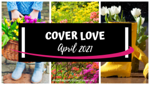 Cover Love: Spell the Month in Books – April 2021