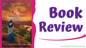 Book Review (and a Giveaway!): Dusk's Darkest Shores by Carolyn Miller