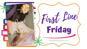 First Line Friday (week 239): Paint and Nectar