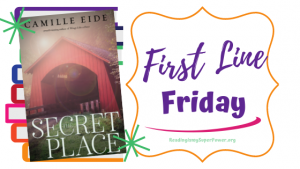 First Line Friday (and a Giveaway!): The Secret Place