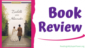 Book Review: Isabelle and Alexander by Rebecca Anderson