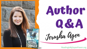 Author Interview (and a Giveaway!): Jerusha Agen & Rising Danger