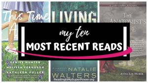 Top Ten Tuesday: My Ten Most Recent Reads