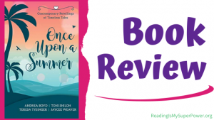 Book Review: Once Upon a Summer by Boyd, Shiloh, Tysinger & Weaver