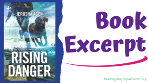 Book Spotlight (and a Giveaway!): Rising Danger by Jerusha Agen