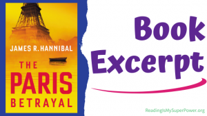 Book Spotlight (and a Giveaway!): The Paris Betrayal by James R. Hannibal
