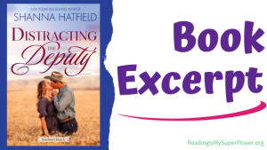 Book Spotlight (and a Giveaway!): Distracting the Deputy by Shanna Hatfield