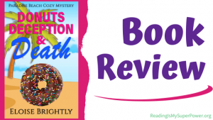 Book Review (and a Giveaway!): Donuts, Deception & Death by Eloise Brightly