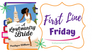 First Line Friday (week 241): A Lowcountry Bride