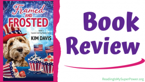Book Review (and a Giveaway!): Framed and Frosted by Kim Davis