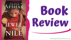 Book Review (and Giveaway Info!): Jewel of the Nile by Tessa Afshar