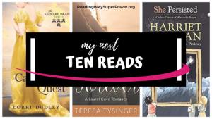 Top Ten Tuesday: My Next Ten Reads