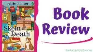 Book Review: On Skein of Death by Allie Pleiter