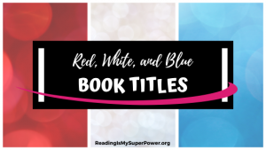Top Ten Tuesday: Red, White & Blue Book Titles