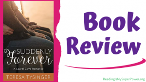 Book Review: Suddenly Forever by Teresa Tysinger