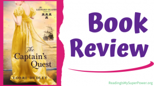 Book Review (and a Giveaway!): The Captain's Quest by Lorri Dudley
