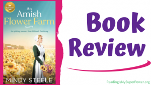 Book Review: An Amish Flower Farm by Mindy Steele