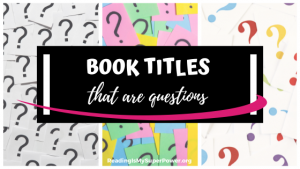 Top Ten Tuesday: Book Titles That Are Questions
