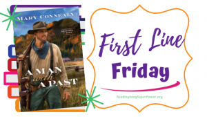 First Line Friday (week 246): A Man With A Past