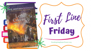 First Line Friday (and a Giveaway!): Lethal Cover-Up