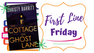 First Line Friday (week 247): The Cottage on Ghost Lane