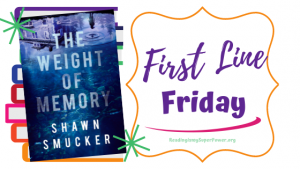 First Line Friday (and a Giveaway!): The Weight of Memory
