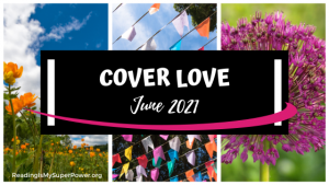 Cover Love: Spell the Month in Books – June 2021
