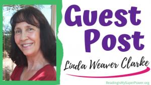 Guest Post: Linda Weaver Clarke