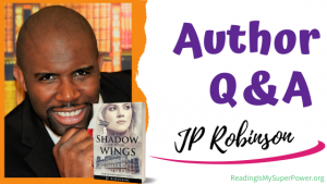 Author Interview (and a Giveaway!): JP Robinson & the Northshire Heritage series