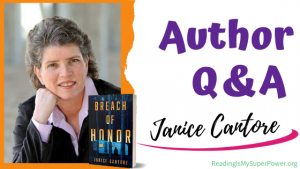 Author Interview (and a Giveaway!): Janice Cantore & Breach of Honor