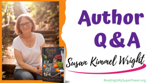 Author Interview (and a Giveaway!): Susan Kimmel Wright & Mabel Gets the Ax