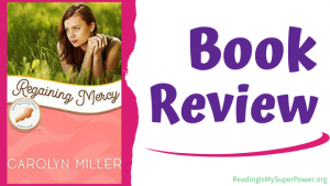 Book Review: Regaining Mercy by Carolyn Miller