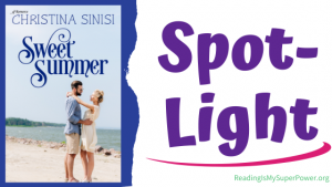 Book Spotlight (and a Giveaway!): Sweet Summer by Christina Sinisi