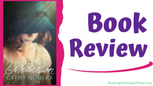 Book Review: The Medallion by Cathy Gohlke