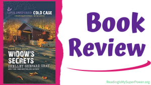 Book Review: Widow's Secrets by Shelley Shepard Gray