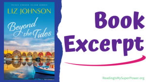 Book Spotlight (and a Giveaway!): Beyond the Tides by Liz Johnson