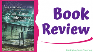Book Review: Cold Case Double Cross by Jessica R. Patch