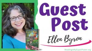 Guest Post (and a Giveaway!): Ellen Byron & Cajun Kiss of Death
