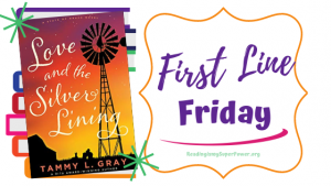 First Line Friday (week 253): Love and the Silver Lining