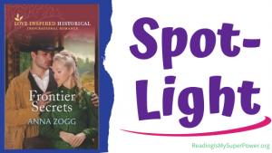 Book Spotlight: Frontier Secrets by Anna Zogg