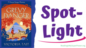 Book Spotlight (and a Giveaway!): Grevy Danger by Victoria Tait
