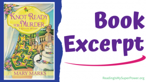 Book Spotlight (and a Giveaway!): Knot Ready for Murder by Mary Marks