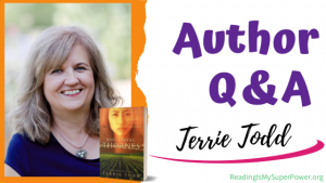 Author Interview (and a Giveaway!): Terrie Todd & Rose Among Thornes